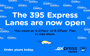 395 Express Lanes - Now open